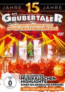 Die Grubertaler: 15 Jahre: Die schönsten musikalischen Highlights einer Bilderbuchkarriere, DVD