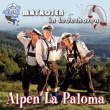 Matrosen In Lederhosen: Alpen La Paloma, CD