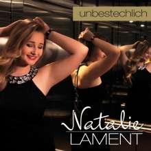 Natalie Lament: Unbestechlich, CD