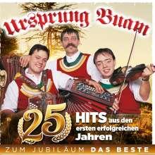 Ursprung Buam: 25 Hits: Zum Jubiläum das Beste, CD