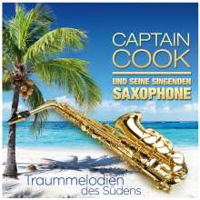 Captain Cook und seine singenden Saxophone: Traummelodien des Südens, CD