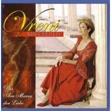 Vreni Margreiter: Das Ave Maria der Liebe, CD