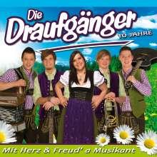 Die Draufgänger: Mit Herz & Freud' A Musikant, CD