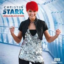 Christin Stark: Unglaublich stark, CD