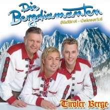 Die Bergdiamanten: Tiroler Berge, CD