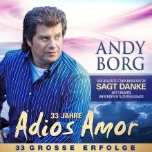 Andy Borg: Adios Amor (33 Jahre), 2 CDs