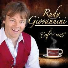 Rudy Giovannini: Café...Olé, CD