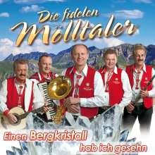 Die Fidelen Mölltaler: Einen Bergkristall hab ich gesehn, CD