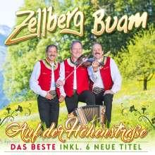 Zellberg Buam: Auf der Höhenstraße: Das Beste inkl. 6 neue Titel, CD