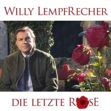 Willy Lempfrecher: Die letzte Rose, CD