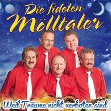 Die Fidelen Mölltaler: Weil Träume nicht verboten sind, CD