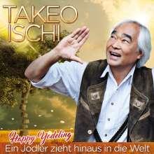 Takeo Ischi: Ein Jodler zieht hinaus in die Welt, 2 CDs