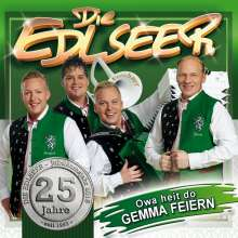 Die Edlseer: 25 Jahre: Owa heit do gemma feiern, CD