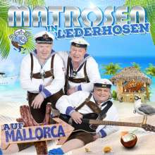 Matrosen In Lederhosen: Auf Mallorca, CD