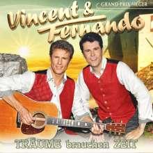 Vincent & Fernando: Träume brauchen Zeit, CD