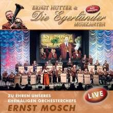 Ernst Hutter: Zu Ehren unseres ehemaligen Orchesterchefs Ernst Mosch: Live, CD