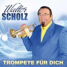 Walter Scholz: Trompete für dich, CD