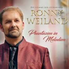 Ronny Weiland: Phantasien in Melodien, CD