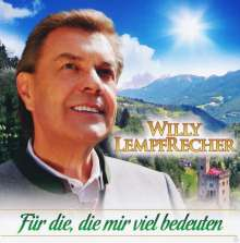 Willy Lempfrecher: Für die, die mir viel bedeuten, CD