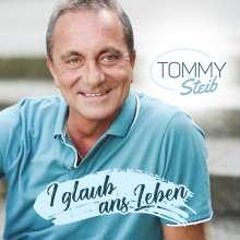 Tommy Steib: I glaub ans Leben, CD