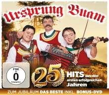 Ursprung Buam: 25 Hits: Zum Jubiläum das Beste, 1 CD und 1 DVD