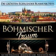 Böhmischer Traum: Die größten Blasmusik Hits, CD