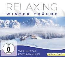 Relaxing-Winterträume (Wellness & Entspannung), 1 CD und 1 DVD
