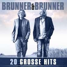 Brunner & Brunner: 20 große Hits, CD