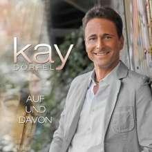 Kay Dörfel: Auf und davon, CD