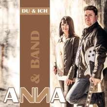 Anna & Band: Du & Ich, CD