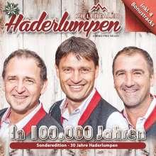 Zillertaler Haderlumpen: In 100.000 Jahren-Sonderedit, CD
