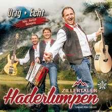 Zillertaler Haderlumpen: Urig + Echt, CD