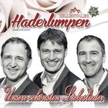 Zillertaler Haderlumpen: Unsere schönsten Liebeslieder, CD