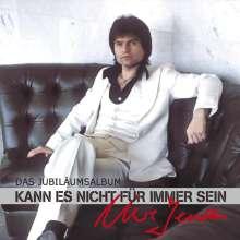 Uwe Jensen: Kann es nicht für immer sein (Das Jubiläumsalbum), 2 CDs