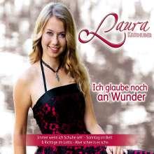 Laura Kamhuber: Ich glaube noch an Wunder, Maxi-CD