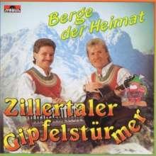 Zillertaler Gipfelstürmer: Berge der Heimat, CD