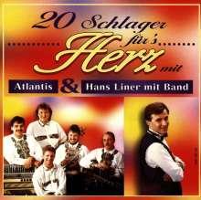 Atlantis & Hans Liner: 20 Schlager für's Herz, CD