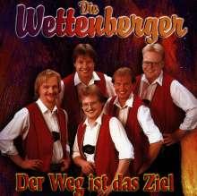 Die Wettenberger: Der Weg Ist Das Ziel, CD
