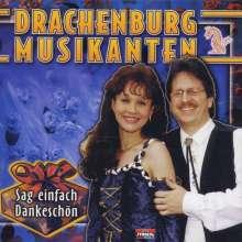 Drachenburg Musikanten: Sag einfach Dankeschön, CD