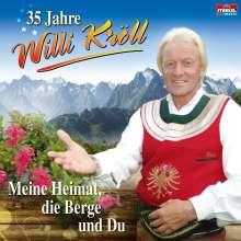 Willi Kröll: 35 Jahre - Meine Heimat, die Berge.., CD