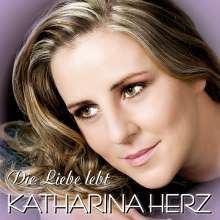 Katharina Herz: Die Liebe lebt, CD