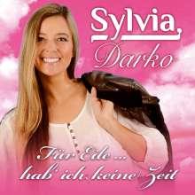 Sylvia Darko: Für Eile...hab' ich keine Zeit, CD