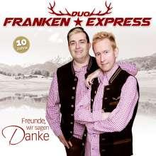 Duo Franken Express: Freunde, wir sagen Danke, CD