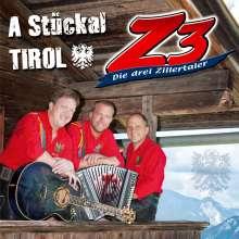 Z3 - Die drei Zillertaler: A Stückal Tirol, CD