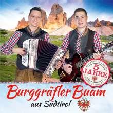 Burggräfler Buam: 5 Jahre, CD