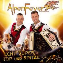 AlpenFever: Echt super, top und spitze, CD