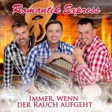 Romantik Express: Immer, wenn der Rauch aufgeht, CD