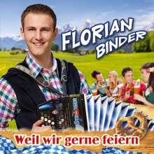 Florian Binder: Weil wir gerne feiern, CD