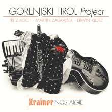 Gorenjski Tirol Project: Krainer Nostalgie - Krajnska Nostalgija, CD