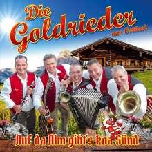 Die Goldrieder: Auf da Alm gibt's koa Sünd, CD